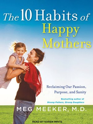 cover image of The 10 Habits of Happy Mothers
